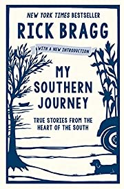 My Southern Journey: True Stories from the…