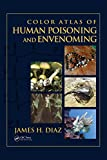 Color atlas of human poisoning and envenoming / James Diaz