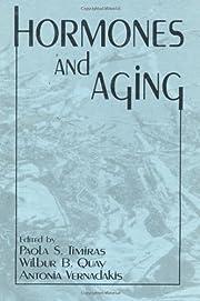 Hormones and aging de Paola S. Timiras