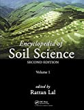 Encyclopedia of soil science / edited by Rattan Lal
