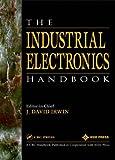 The industrial electronics handbook / editor-in-chief, J. David Irwin