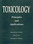 Toxicology : principles and applications by…
