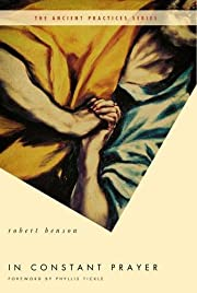 In Constant Prayer (The Ancient Practices)…