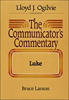 Luke: The Preacher's Commentary, Vol. 26 by…