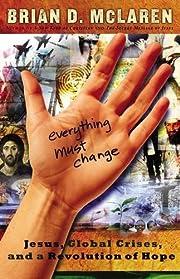 Everything Must Change: Jesus, Global…