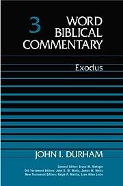 Word Biblical Commentary Vol. 3, Exodus…