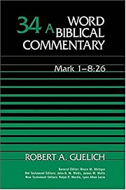 Word Biblical Commentary Vol. 34a, Mark…