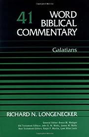 Word Biblical Commentary Vol. 41, Galatians…