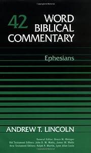 WBC - Volume 42: Ephesians – tekijä:…