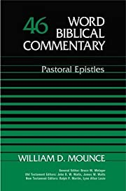 Word Biblical Commentary Vol. 46, Pastoral…