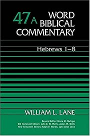 Word Biblical Commentary Vol. 47a, Hebrews…
