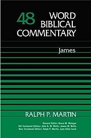 Word Biblical Commentary Vol. 48, James de…