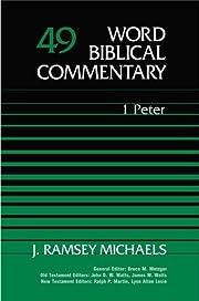 Word Biblical Commentary Vol. 49, 1 Peter de…