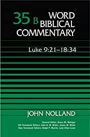Word Biblical Commentary Vol. 35b, Luke…