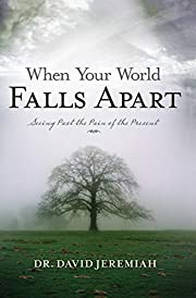 When Your World Falls Apart: See Past the…