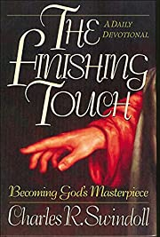 The Finishing Touch: Becoming God's…