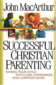 Successful Christian Parenting av John…