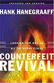 Counterfeit Revival de Hank Hanegraaff