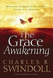 The Grace Awakening de Charles Swindoll