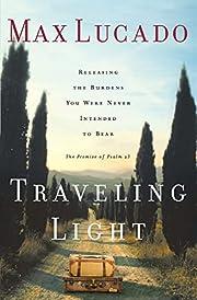 Traveling Light – tekijä: Max Lucado
