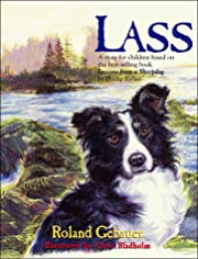 Lass : lessons from a sheep dog by Roland…