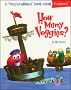 How Many Veggies? by Phil Vischer