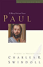 Paul: A Man of Grace and Grit (Great Lives…