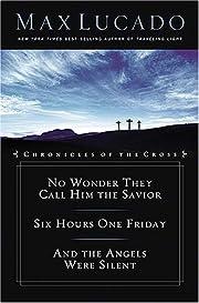 Chronicles of the Cross av Max Lucado