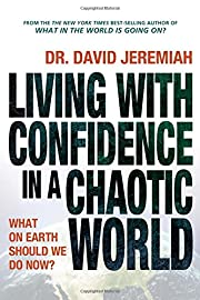 Living with Confidence in a Chaotic World av…