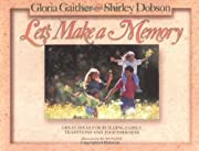 Let's Make a Memory de Gloria Gaither