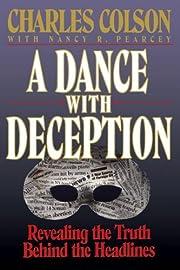 A Dance with Deception de Charles W. Colson