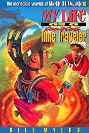 My Life as a Toasted Time Traveler (The…