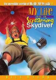 My Life as a Screaming Skydiver (The…