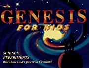 Genesis for Kids: Science Experiments That…