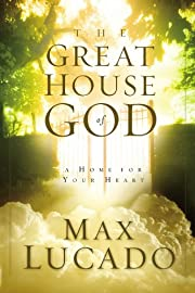 The Great House Of God: A Home for Your…