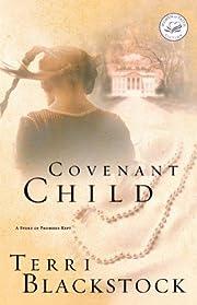 Covenant Child (Women of Faith Fiction) de…