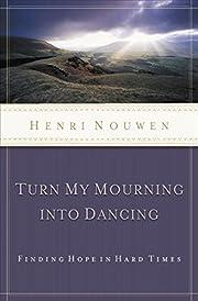 Turn My Mourning into Dancing de Henri…