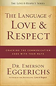 The Language of Love and Respect: Cracking…