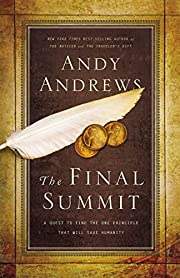 The FINAL SUMMIT: A Quest to Find the One…