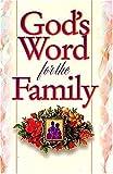 God's Word for the Family – tekijä: Jack…