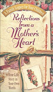 Reflections From A Mother's Heart af…