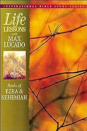 Books of Ezra & Nehemiah (Life Lessons with…