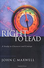 The Right to Lead: A Study in Character and…
