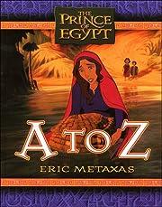 The Prince of Egypt: A to Z – tekijä:…