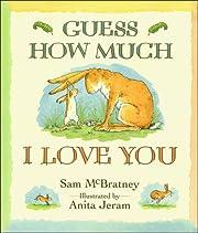 Guess How Much I Love You av Sam McBratney