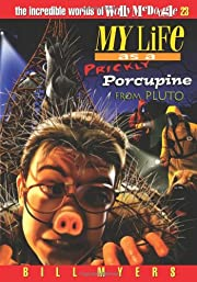 My Life as a Prickly Porcupine from Pluto…