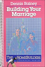 Building Your Marriage (Homebuilders Couples…
