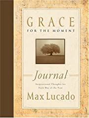 Grace for the Moment Journal: Inspirational…