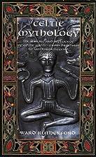 Celtic Mythology: The Nature and Influence…