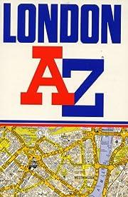 London A Z: Street Atlas (London Street…